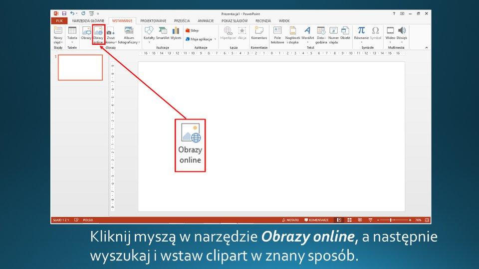 Slajd 2 galerii zrzutów slajdów: Wstawianie clipartu na slajd opustym układzie wprogramie MS PowerPoint