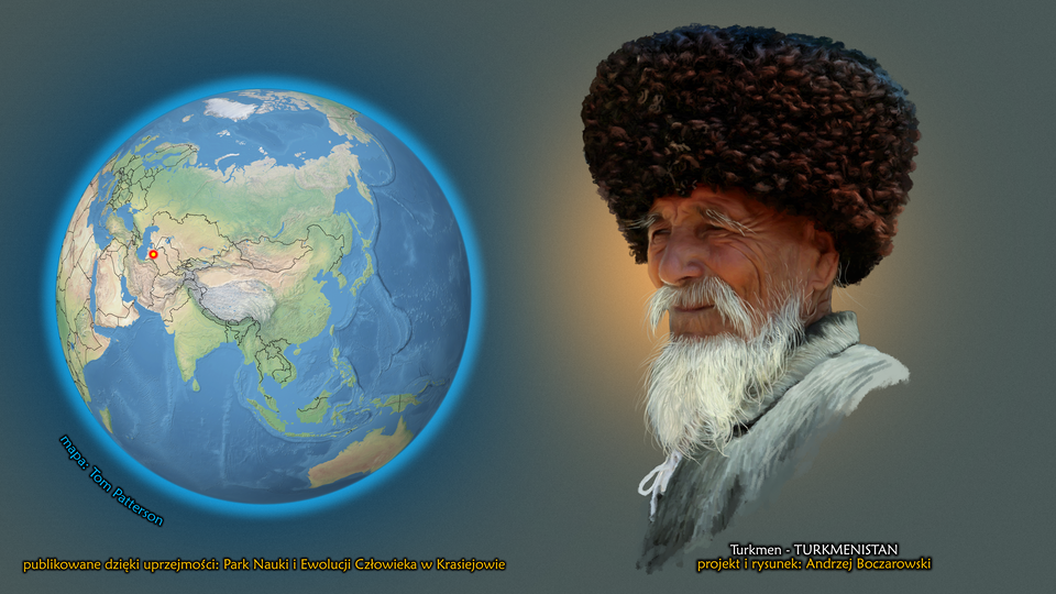 Na ilustracji kula ziemska, punktem zaznaczony Turkmenistan. Obok twarz starszego mężczyzny zdługą siwą brodą. Na głowie ma dużą czapkę. Podpis – Turkmen.