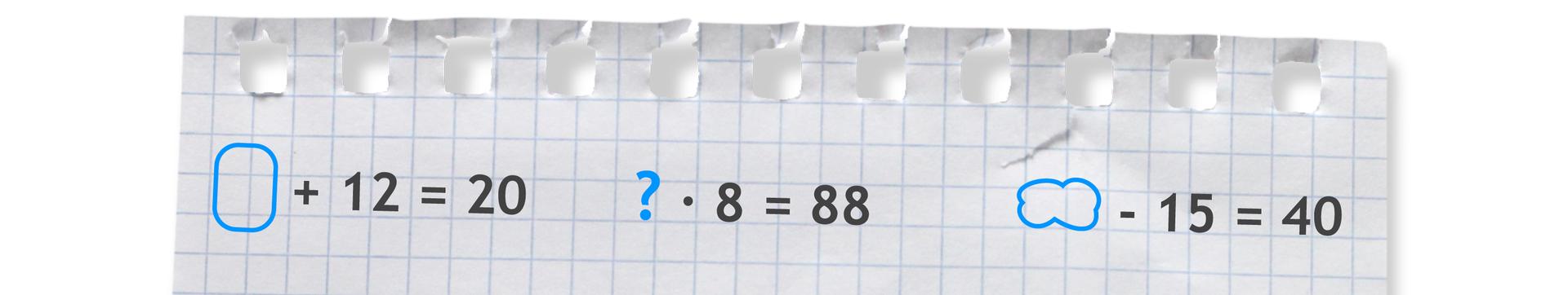 """""""Przykłady równań zpustymi miejscami do uzupełnienia: puste +12 =20"""