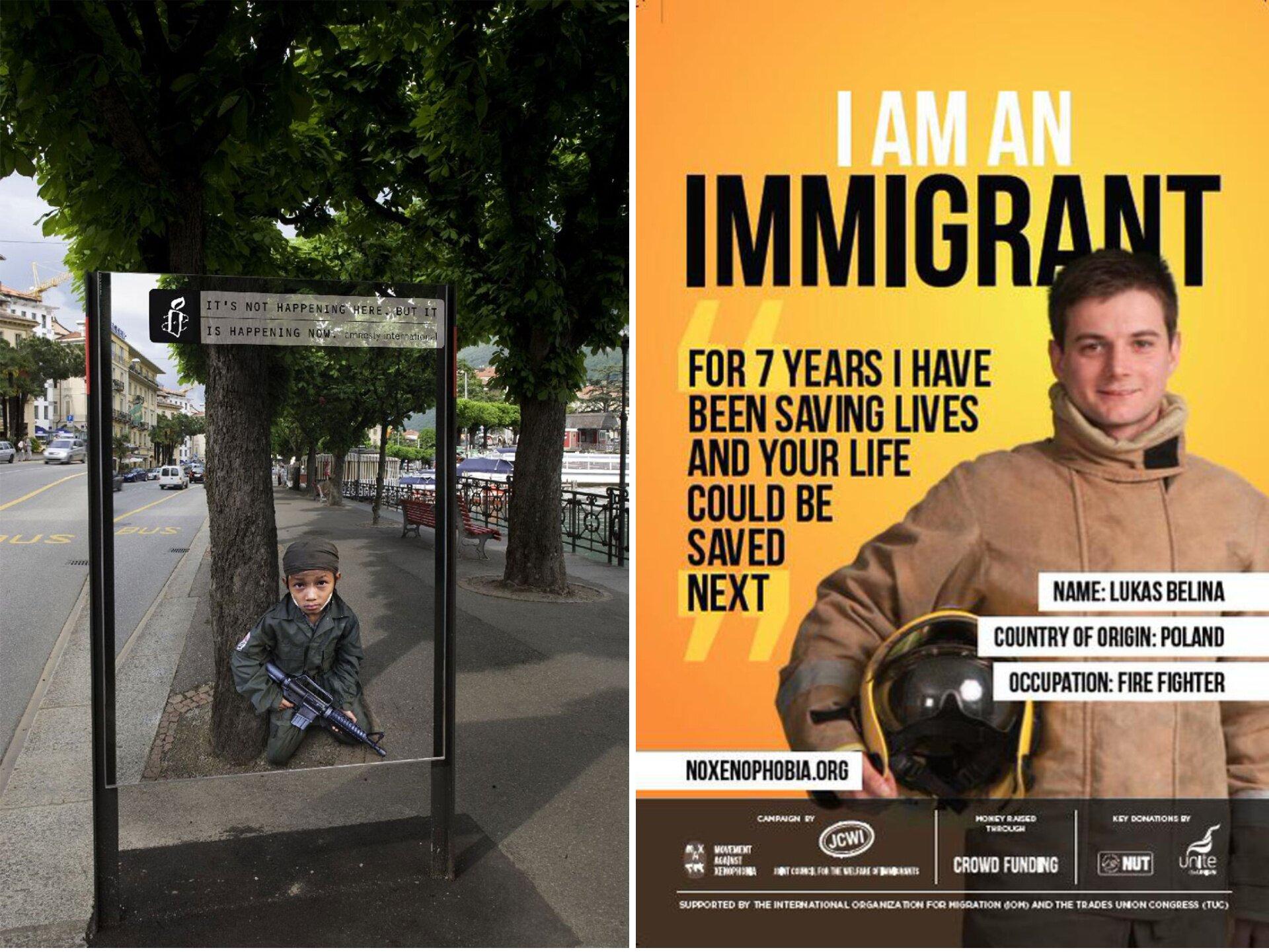 """Ilustracja przedstawia dwie reklamy. Zlewej strony reklamę zwracająca uwagę na dzieci-żołnierzy: Na zdjęciu jest smutny chłopczyk trzymający karabin. Nad nim jest napis: """"It's Not Happening Here, But It's Happening Now"""". Reklama społeczna zprawej strony przedstawia młodzieńca wkombinezonie inapisy: """"I am an immigrant. For 7 years Ihave been saving lives and your live could be saved next""""."""