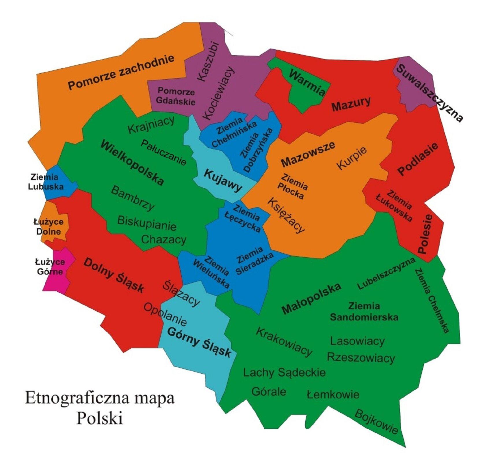 Ilustracja przedstawia etnograficzną mapę regionów Polski. Regiony zaznaczone są różnymi kolorami zopisem regionów: Ziemia Lubuska, Łużyce Dolne, Łużyce Górne, Pomorze zachodnie, Dolny Śląsk, Krajniacy, Pałuczanie, Wielkopolska, Bambrzy, Biskupianie, Chazacy, Pomorze Gdańskie, Kaszubi, Kociewiacy, Kujawiacy, Ziemia Łęczycka, Ziemia Sieradzka, Ziemia Wielunska, Ślązacy, Opolanie, Górny Śląsk, Warmia, Mazury, Suwalszczyzna, Mazowsze, Kurpie, Ziemia Płocka, Księżacy, Małopolska, Krakowacy, Lachy Sądeckie, Górale, Lubelszczyzna, Ziemia Sandomierska, Lasowiacy Rzeszowiacy, Łemkowie, Bojkowie, Ziemia Chełmska, Polesie, Podlasie, Ziemia Łukowska.