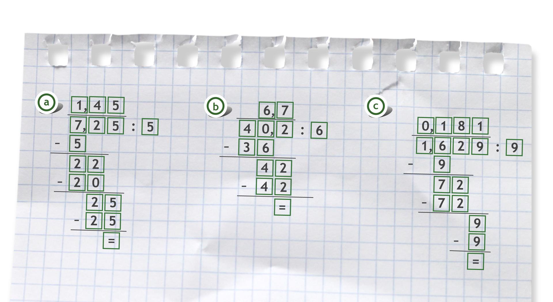 """""""Przykłady trzech działań pisemnych: 7,25 dzielone przez 5 =1,45"""
