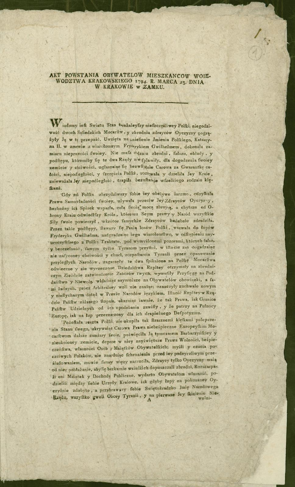 Akt powstania kościuszkowskiego, dat. Kraków 24 marca 1794 r. Akt powstania kościuszkowskiego, dat. Kraków 24 marca 1794 r. Źródło: domena publiczna.
