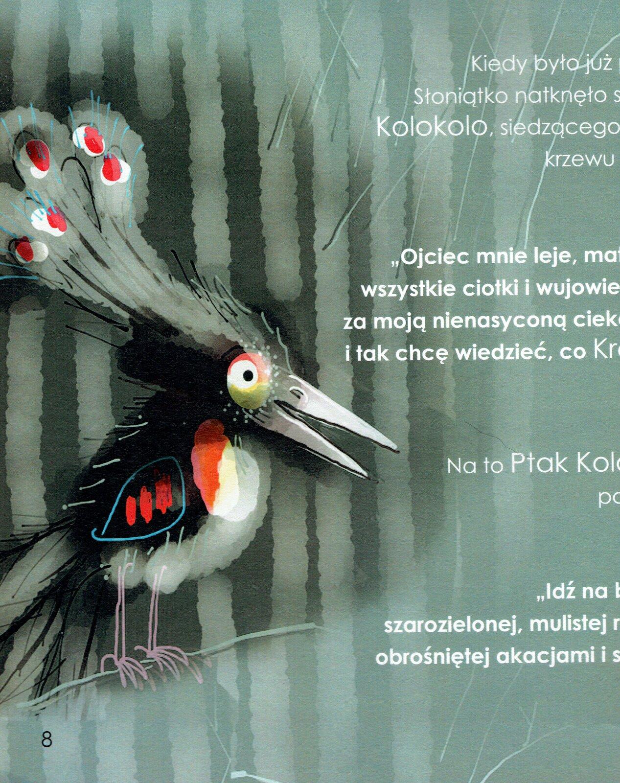 """Ilustracja przedstawia pracę Józefa Wilkonia zksiążki Rudyarda Kiplinga """"Słoniątko"""". Ukazuje ptaka zbarwnymi piórami na czubku głowy iotwartym dziobem na tle jasnych, zacienionych drzew. Obok znajduje się fragment tekstu."""