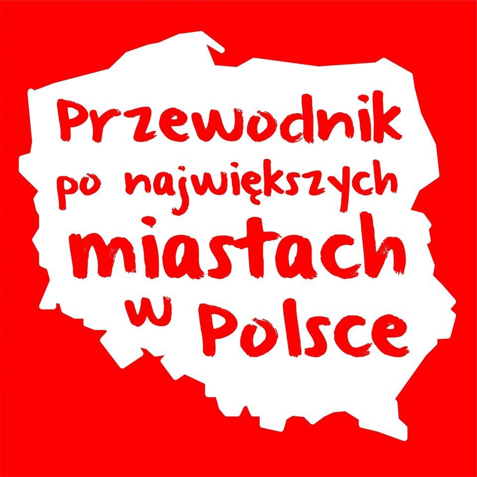 """Strona tytułowa \\\""""przewodnik największych miast Polski\\\"""". Tytuł został zawarty wkonturze granic Polski. Kolorystyka biało-czerwona."""