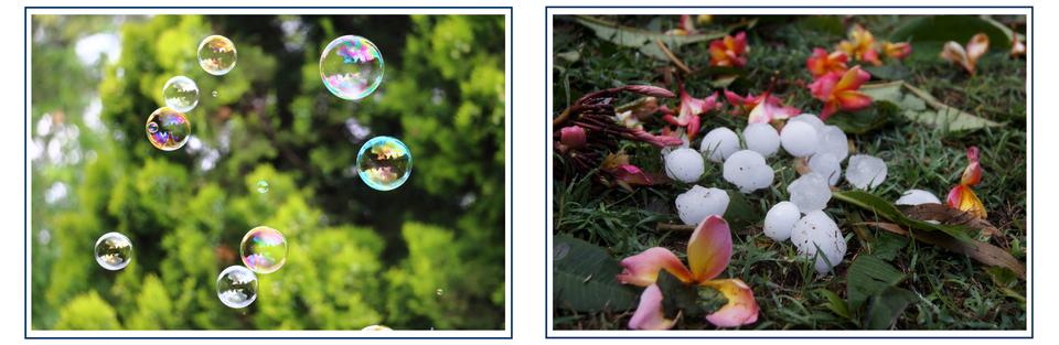 Dwa zdjęcia. Na pierwszym zdjęciu znajdują się bańki mydlane. Na drugim zdjęciu kulki gradu.