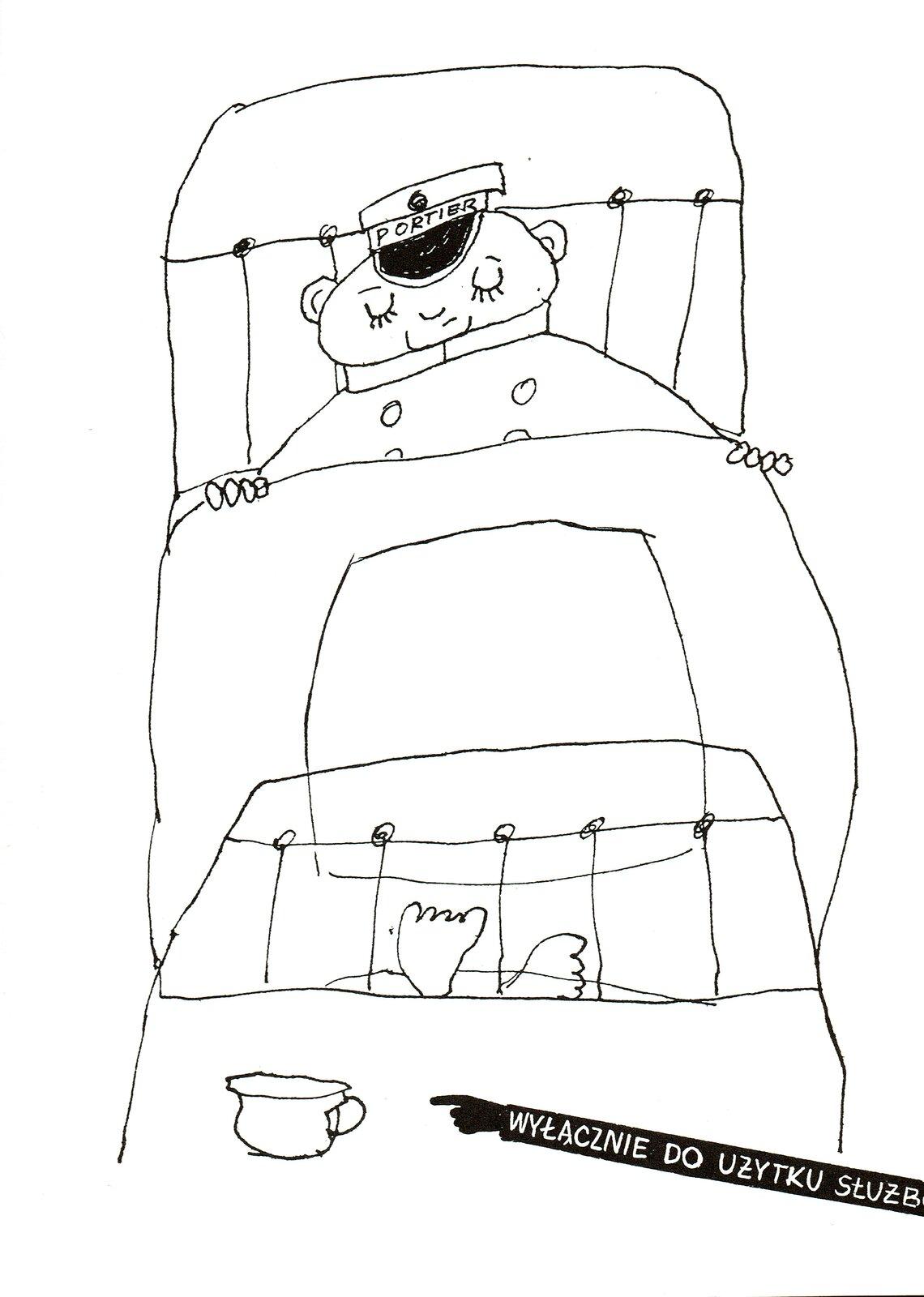 """Ilustracja przedstawia pracę Bohdana Butenki zksiążki Ericha Kästnera """"35 Maja"""". Ukazuje mężczyznę leżącego włóżku, na którego czapce zdaszkiem znajduje się napis PORTIER. Spod przykrycia wystają jego stopy. Udołu umieszczony jest fragment stolika, na którym stoi filiżanka oraz pasek zakończony dłonią zwyciągniętym wjej kierunku wskazującym palcem inapisem: WYŁĄCZNIE DO UŻYTKU SŁUŻB. Czarno-biała ilustracja narysowana jest zwykorzystaniem wyłącznie linii."""
