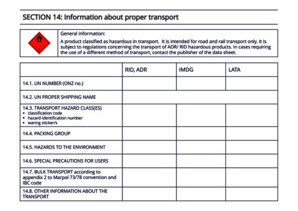 The document shows afragment of ahazardous substance data sheet. Section 14 contains information about transport.Dokument prezentuje fragment karty charakterystyki substancji niebezpiecznej. Sekcja 14 zawiera informacje dotyczące transportu.