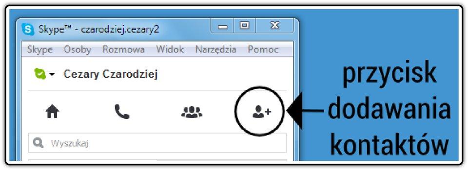 Zrzut fragmentu okna komunikatora Skype zzaznaczonym przyciskiem dodawania kontaktów