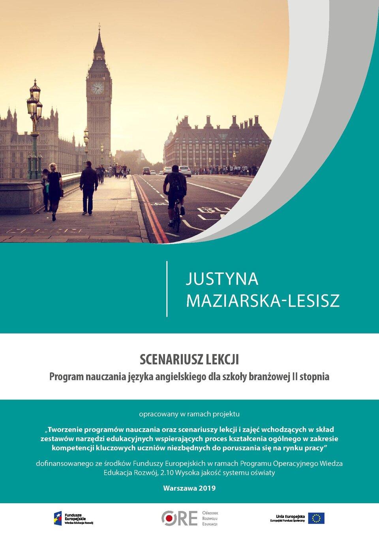 Pobierz plik: Scenariusz 19 Maziarska-Lesisz SB II język angielski.pdf