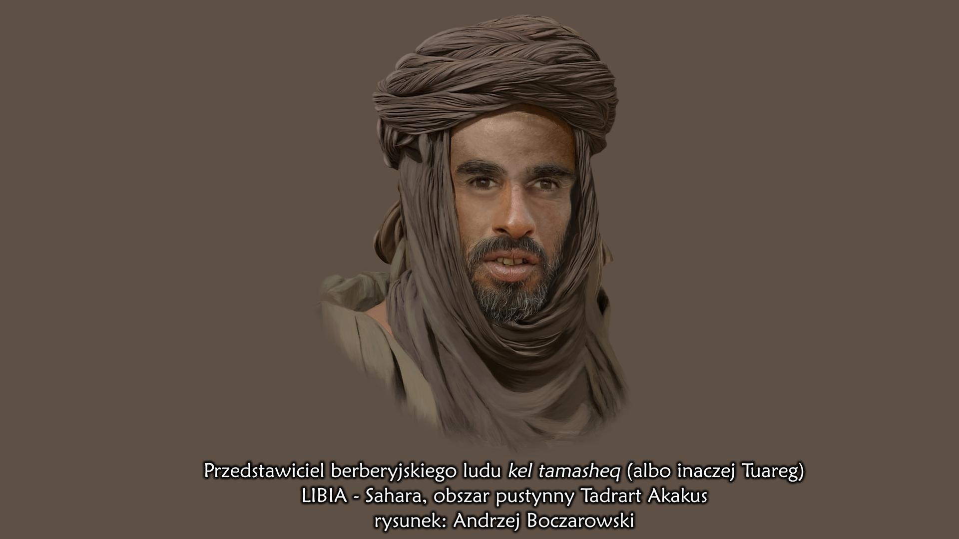 Ilustracja przedstawia portret mieszańca Sahary – Tuarega. Dojrzały mężczyzna ma śniadą cerę ipociągłą twarz. Na górnej wardze wąsy iczarny zarost na brodzie. Na głowie ma turban zbrązowej tkaniny.