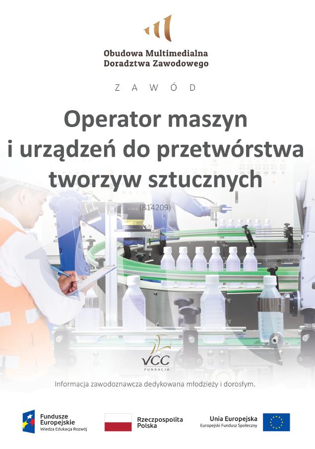 Pobierz plik: Operator maszyn i urządzeń do przetwórstwa tworzyw sztucznych dorośli i młodzież MEN.pdf