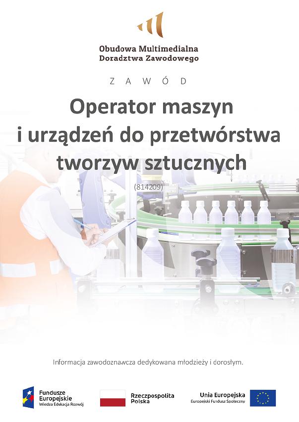 Pobierz plik: Operator maszyn i urządzeń do przetwórstwa tworzyw sztucznych dorośli i młodzież 18.09.2020.pdf