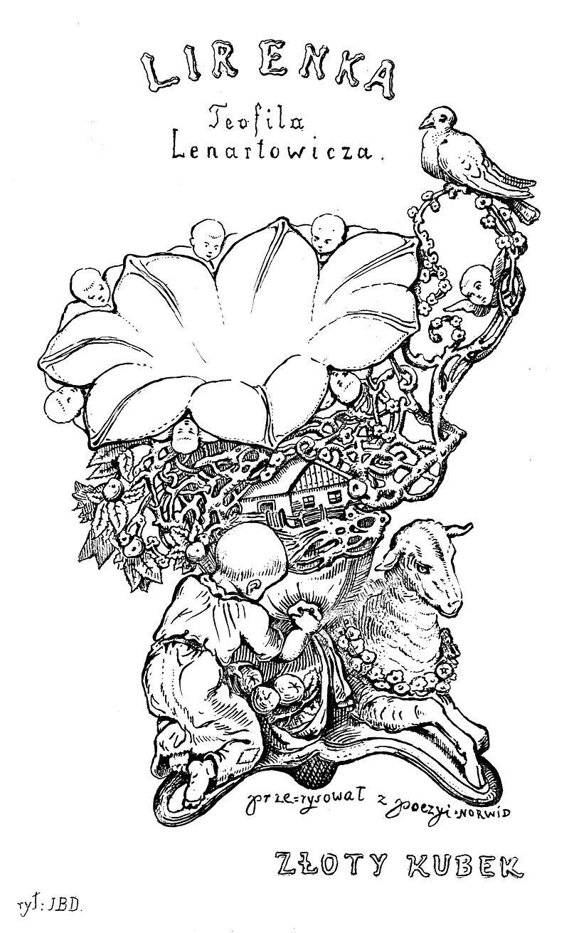 Okładka Lirenki Teofila Lenartowicza, 1855 – miedzioryt J. B. Dziekońskiego wg rysunku Norwida. Okładka Lirenki Teofila Lenartowicza, 1855 – miedzioryt J. B. Dziekońskiego wg rysunku Norwida. Źródło: Cyprian Kamil Norwid, 1855, licencja: CC 0, [online], dostępny winternecie: https://commons.wikimedia.org/wiki/File:Lirenka_Teofila_Lenartowicza_page005.jpg [dostęp 18.10.2015 r.].