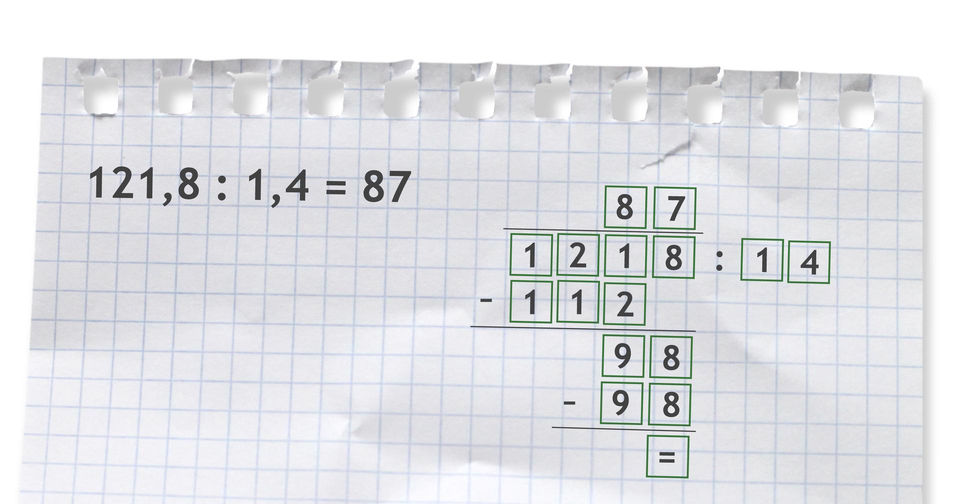 Przykład dzielenia pisemnego: 121,8 dzielone przez 1,4 =1218 dzielone przez 14 =87.