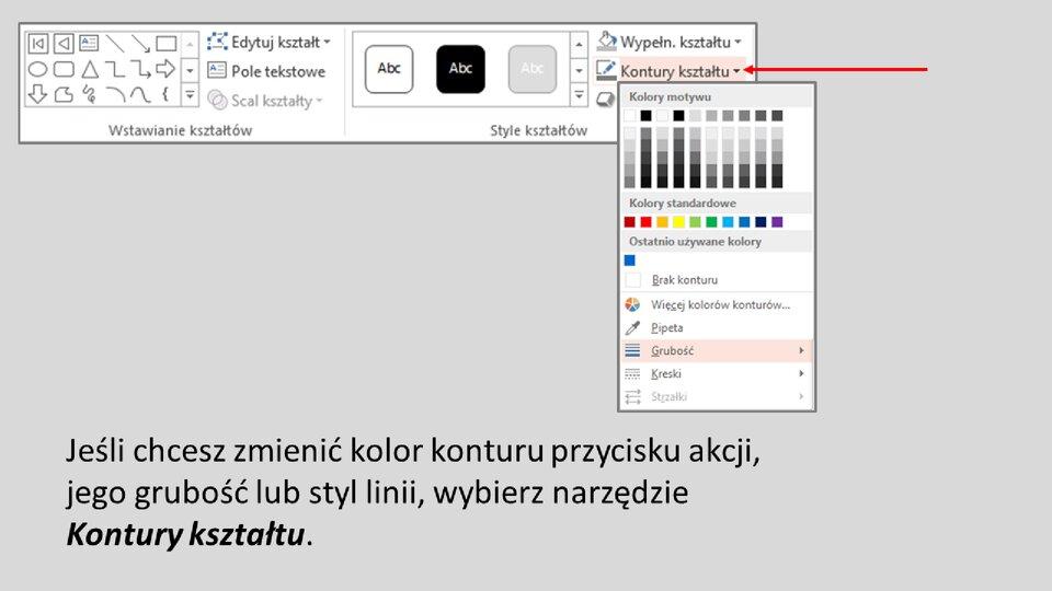 Slajd 3 galerii: Formatowanie przycisków akcji wprogramie MS PowerPoint