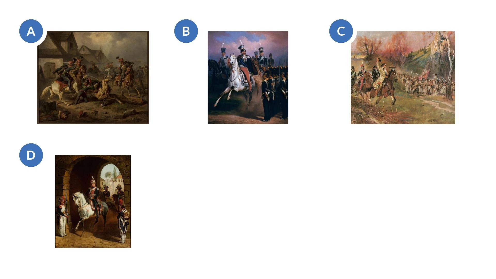 Wzadaniu wykorzystano dzieła, które przedstawiają: bitwę, mężczyźni mają szable iporuszają się konno; ukazujący Tadeusza Kościuszkę zkosynierami, mężczyźni jadą konno; ukazujący Jana Henryka Dąbrowskiego, mężczyzna siedzi na białym koniu; ukazujący bitwę, mężczyźni mają szable iporuszają się konno.