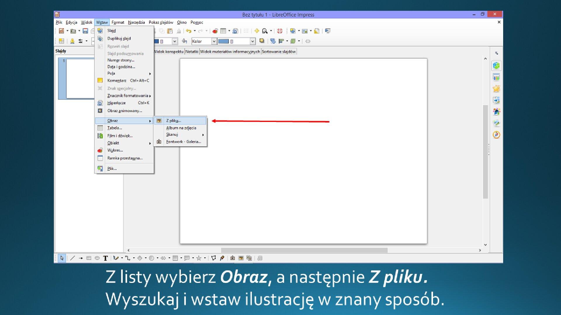Slajd 2 galerii zrzutów slajdów: Wstawianie grafiki na slajd opustym układzie wprogramie LibreOffice Impress