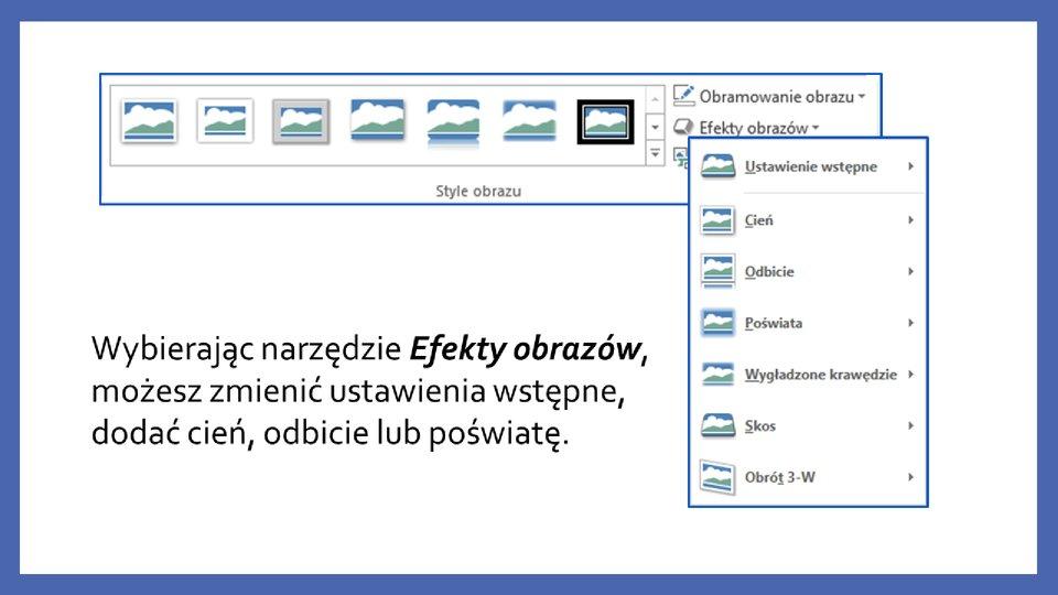 Slajd 6 galerii zrzutów slajdów: Modyfikacja obiektów wprogramie MS PowerPoint