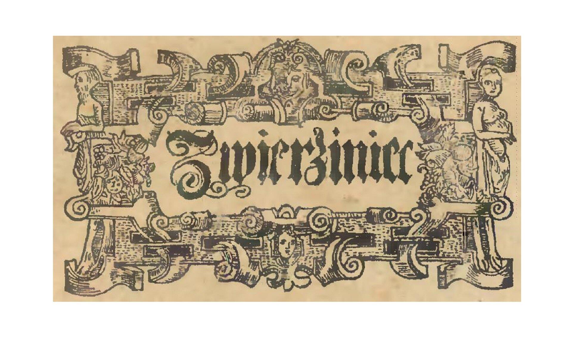 Ilustracja przedstawia ornament tzw. rollwerkowy/zwijany. Ornament został naszkicowany na karcie papieru. Na środku znajduje się napis: zwierzyniec. Dookoła napisu umieszczono różne dekoracje.