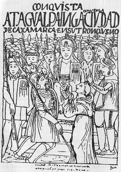 Atahualpa – ostatni władca inkaski Źródło: Waman Puma de Ayala, Atahualpa – ostatni władca inkaski, domena publiczna.