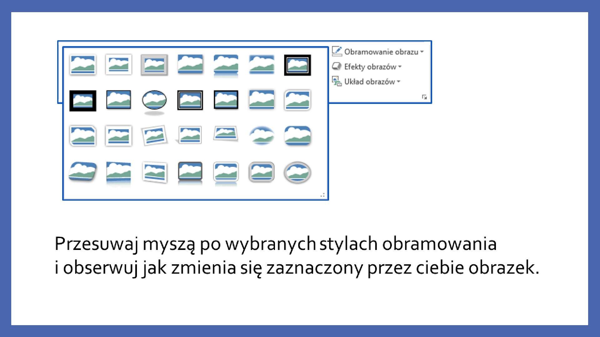 Slajd 3 galerii zrzutów slajdów: Modyfikacja obiektów wprogramie MS PowerPoint