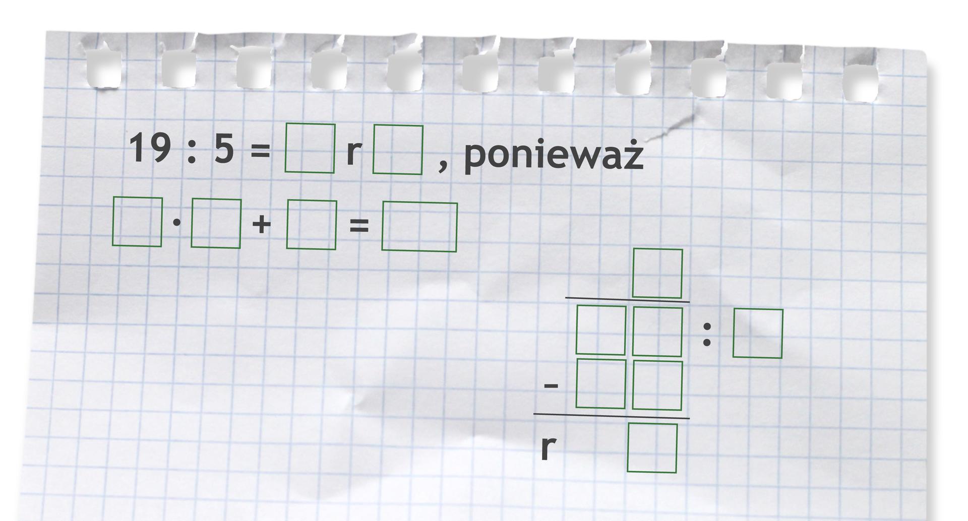 Miejsce do wykonania dzielenia zresztą: 19 dzielone przez 5.
