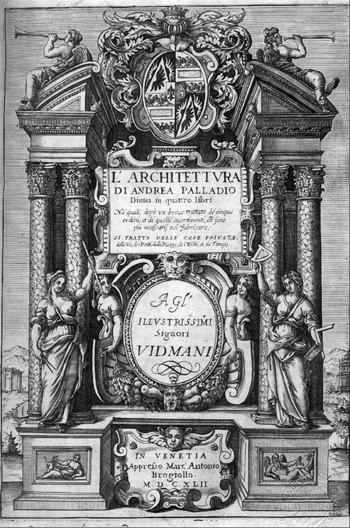 """Stronatytułowa traktatu Palladia oarchitekturze wydanego po raz pierwszy w1570 r. wWenecji, na ilustracji wydanie późniejsze (Andrea Palladio, """"I quattro libri dell´architettura"""", 1642) Stronatytułowa traktatu Palladia oarchitekturze wydanego po raz pierwszy w1570 r. wWenecji, na ilustracji wydanie późniejsze (Andrea Palladio, """"I quattro libri dell´architettura"""", 1642) Źródło: Andrea Palladio, 1642, domena publiczna."""