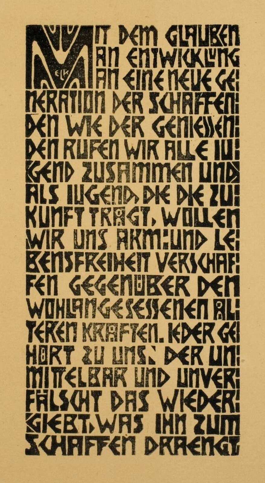 """Ilustracja przedstawia grafikę Ernsta Ludwiga Kirchnera zawierającą manifest grupy """"Die Brücke"""". Jest to drzeworyt - manifest programowy """"Die Brücke"""" - ugrupowania niemieckich artystów ekspresjonistów. Pierwsza litera Mjest większa, acały tekst przypomina wycinankę."""