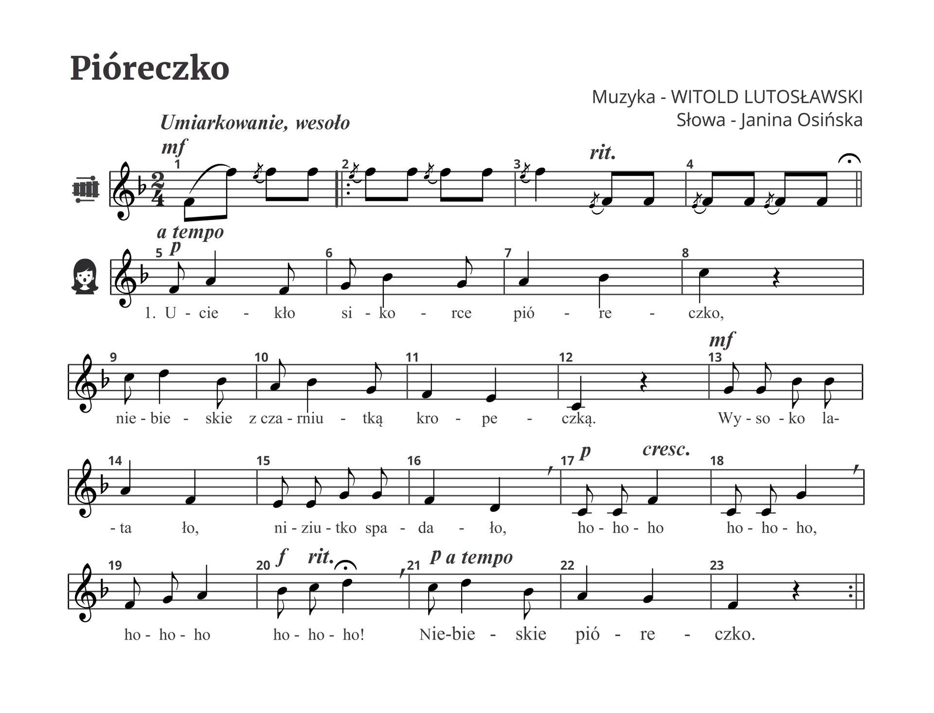 """Ilustracja przedstawia zapis nutowy składający się ztrzech pięciolinii, na których umieszczone są zapisy określonych znaków muzycznych utwory """"Piórko"""" Witolda Lutosławskiego iJaniny Osińskiej."""
