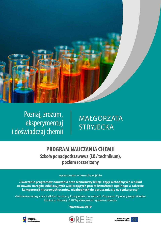 Pobierz plik: program-nauczania-chemii-rozszerzonej-pn.-poznaj-zrozum-eksperymentuj-i-doswiadczaj-chemii.pdf