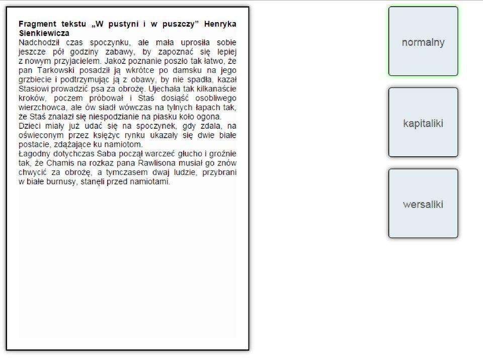 Interaktywna zabawa sprawdzająca różnicę pomiędzy tekstem napisanym zwykłą czcionką, kapitalikami iwersalikami.
