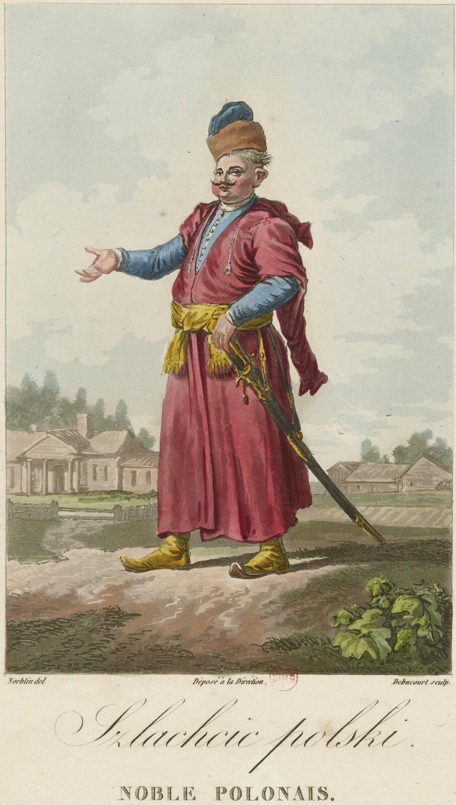Mężczyzna wkontuszu. Na głowie ma czapkę zfutrzanym otokiem, ubrany jest wniebieską koszulę iczerwony płaszcz, przepasany pasem, do którego przyczepiona jest szabla. Na nogach ma buty zzadartymi do góry czubami. Za nim widać zabudowania wsi. Pod rysunkiem podpis po polsku ipo francusku: szlachcic polski.