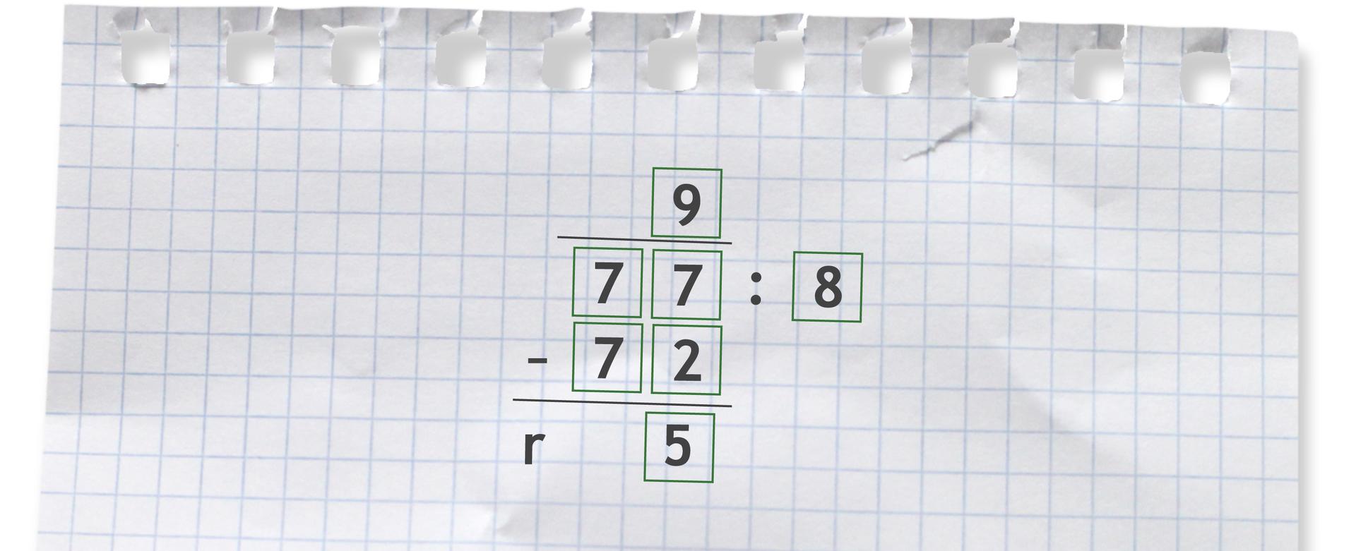 Przykład: 77 dzielone przez 8 =9 r5.