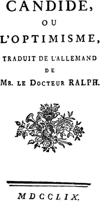Strona tytułowa dzieła Woltera Kandyd, czyli optymizm z1759 roku Strona tytułowa dzieła Woltera Kandyd, czyli optymizm z1759 roku Źródło: domena publiczna.