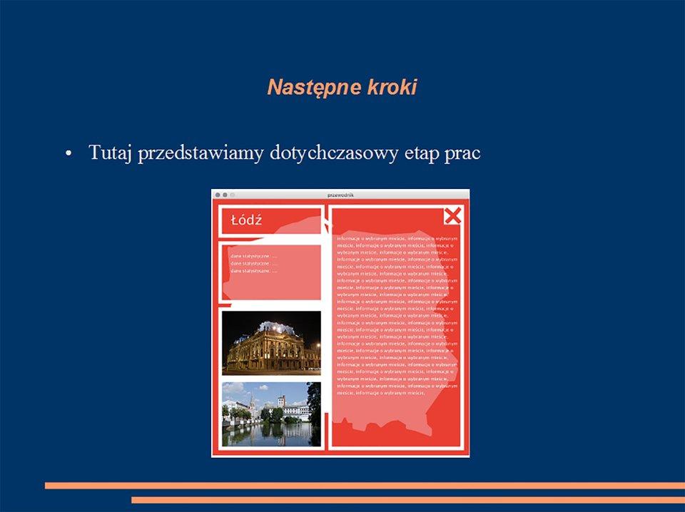 Slajd prezentacji ilustrujący następne podejmowane kroki