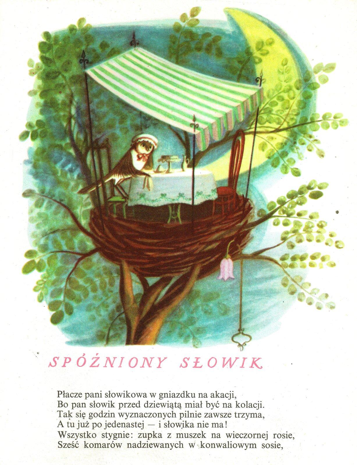 """Ilustracja przedstawia pracę Olgi Siemaszko zksiążki Juliana Tuwima """"Wiersze dla dzieci"""". Ukazuje drzewo zgniazdem, nad którym rozłożona jest markiza wzielono-białe pasy. Pod nią przy stole siedzi ptak. Stół jest zastawiony jedzeniem inakryty białym obrusem. Za drzewami, na niebieskim niebie widnieje duży róg księżyca."""