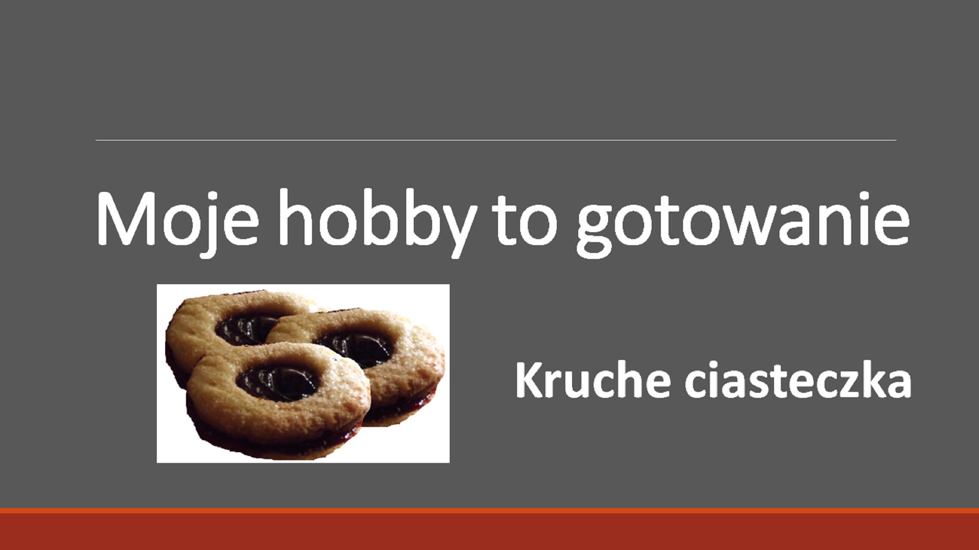 """Slajd 1 prezentacji \""""Moje hobby to gotowanie\"""""""