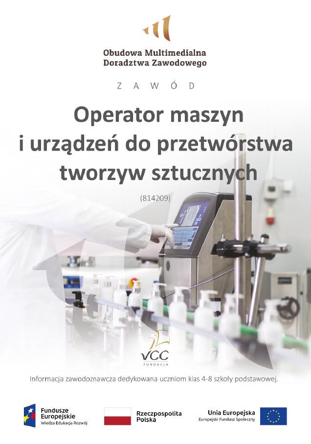 Pobierz plik: Operator maszyn i urządzeń do przetwórstwa tworzyw sztucznych klasy 4-8 MEN.pdf