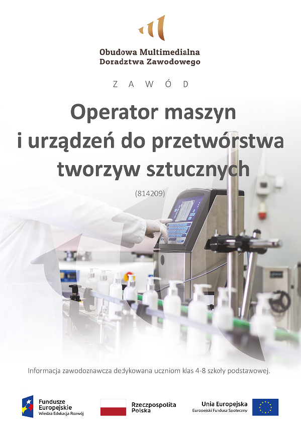 Pobierz plik: Operator maszyn i urządzeń do przetwórstwa tworzyw sztucznych klasy 4-8 18.09.2020.pdf
