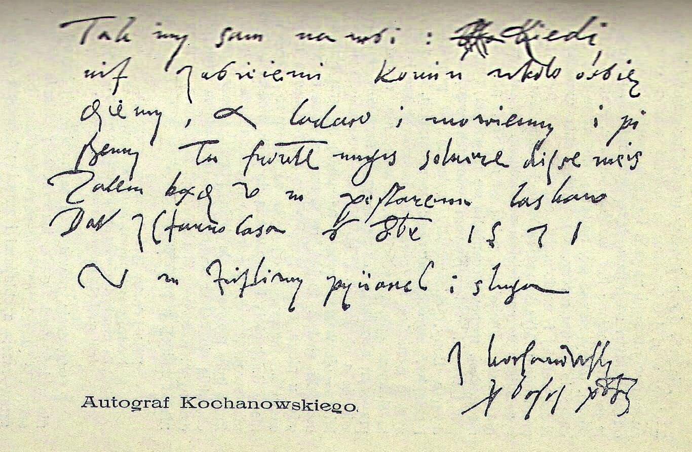 Autograf Jana Kochanowskiego Autograf Jana Kochanowskiego Źródło: 1571, domena publiczna.