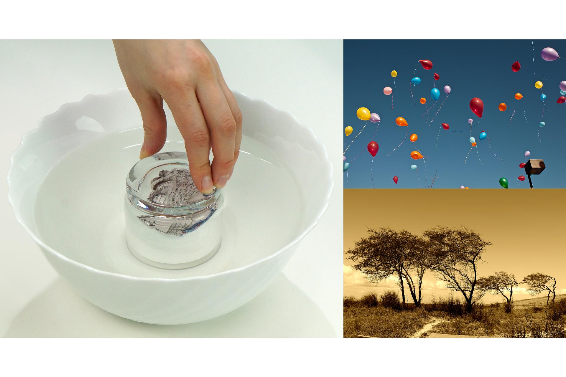 Ilustracja przedstawia trzy zdjęcia obok siebie. Po lewej stronie szklanka zanurzona do góry dnem wporcelanowym półmisku zwodą. Wewnątrz szklanki znajduje się zwinięta wkulkę zadrukowana kartka papieru. Jest sucha, ponieważ tylko unosi się na powierzchni wody, która wypełnia szklankę jedynie wniewielkim stopniu. Fotografia wprawym górnym rogu przedstawia różnokolorowe balony unoszące się wpowietrzu na tle niebieskiego nieba. Trzecie zdjęcie, zajmujące prawy dolny róg kadru wykonane wodcieniach sepii przedstawia krajobraz zczterema drzewami silnie wygiętymi wlewo od podmuchów wiatru.