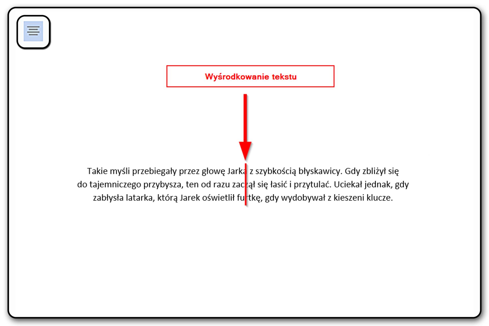Slajd 5 galerii: Zastosowanie poszczególnych narzędzi wyrównywania tekstu