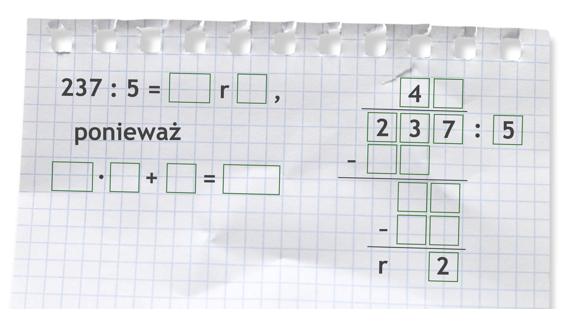 Miejsce do wykonania dzielenia: 237 dzielone przez 5.