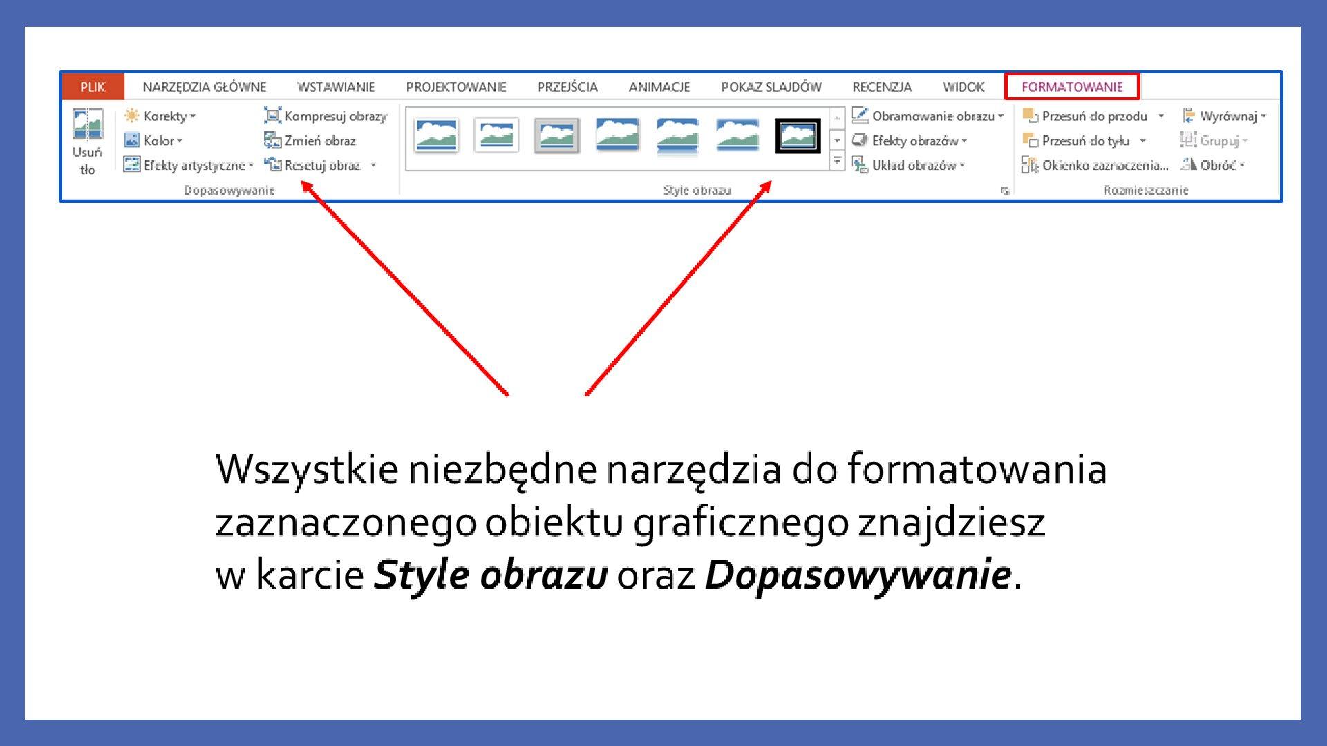 Slajd 2 galerii zrzutów slajdów: Modyfikacja obiektów wprogramie MS PowerPoint