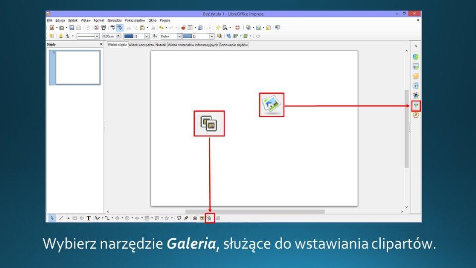 Slajd 1 galerii zrzutów slajdów: Wstawianie clipartu na slajd opustym układzie wprogramie LibreOffice Impress
