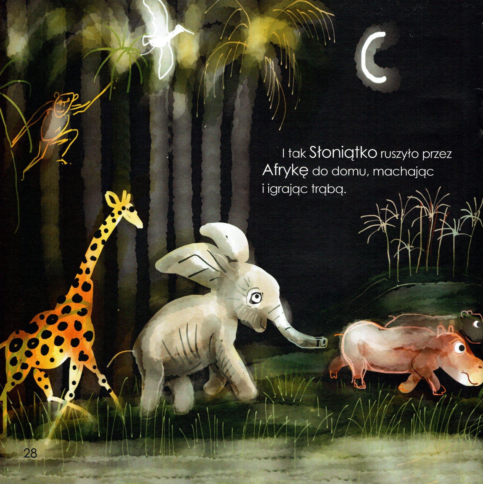 """Ilustracja przedstawia pracę Józefa Wilkonia zksiążki Rudyarda Kiplinga """"Słoniątko"""". Ukazuje biegnące przez las zwierzęta: żyrafę, słonia oraz dwa hipopotamy. Między drzewami przemieszcza się małpa, aprzed nią leci ptak. Na horyzoncie znajduje się wzgórze zpalmami. Czarne tło rozświetla róg księżyca. Na ilustracji widnieje napis: """"I tak Słoniątko ruszyło przez Afrykę do domu, machając iigrając trąbą""""."""