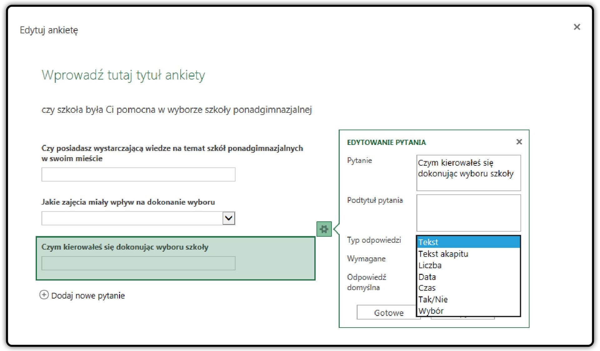 Zrzut okna: Edytuj ankietę zotwartym oknem: Edytowanie pytania