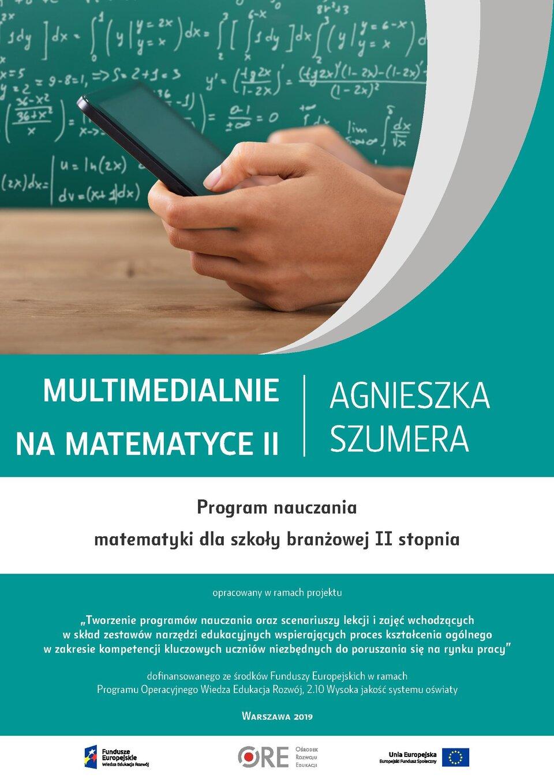 Pobierz plik: program-nauczania-matematyki-ii-pn.-multimedialnie-na-matematyce-ii (6).pdf