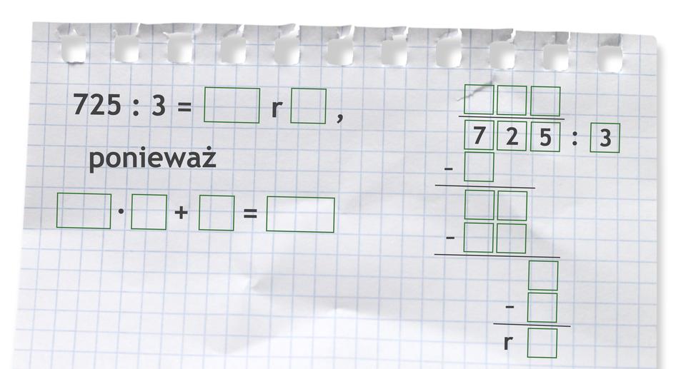 Miejsce do wykonania dzielenia: 725 dzielone przez 3.